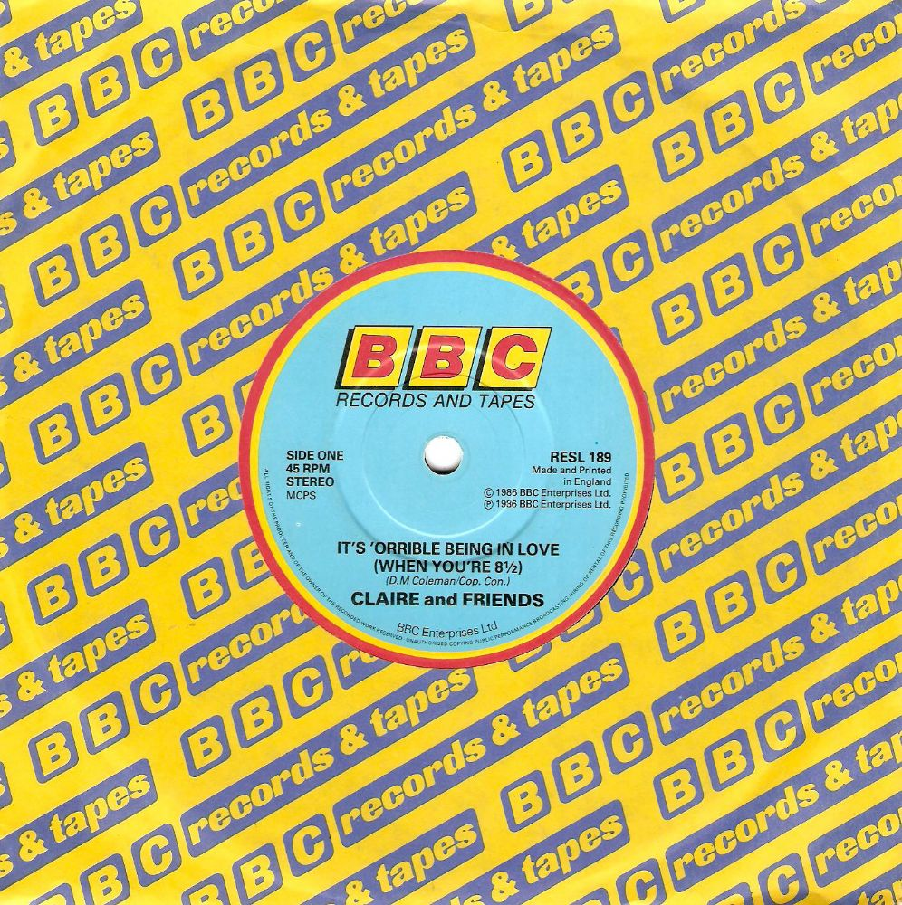 CLAIRE AND FRIENDS It's 'Orrible Being In Love Vinyl Record 7 Inch BBC 1986